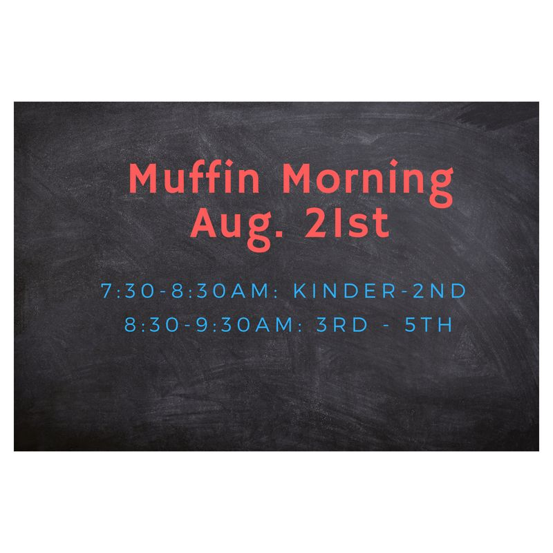 Muffin Morning - August 21st